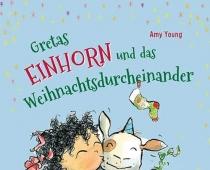 Kizz // Gretas Einhorn und das Weihnachtsdurcheinander